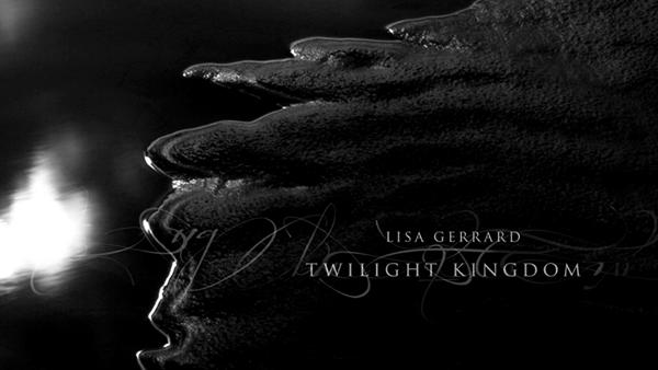 Twilight Kingdom Lisa Gerrard