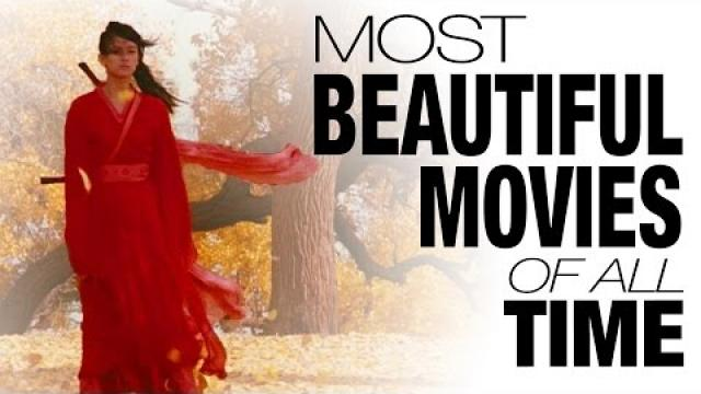 Top 10 Most Beautiful Movies of All Time